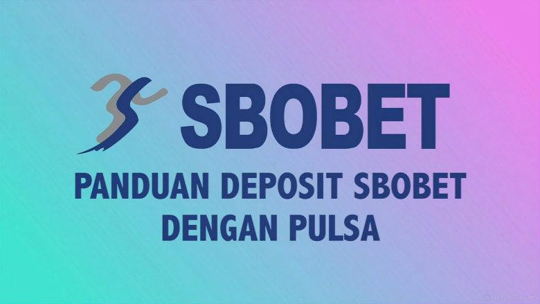 Cara melakukan deposit akun sbobet